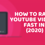 How to Rank Youtube Videos Fast in 2020